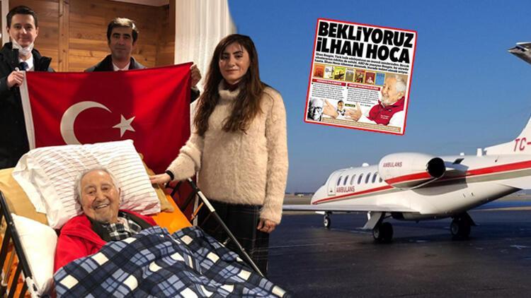 Hürriyet duyurmuştu... Prof. Dr. İlhan Başgöz, ambulans uçakla Türkiye'ye nakledildi
