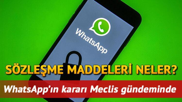WhatsApp sözleşmesi iptal mi edildi? Whatsapp gizlilik sözleşmesi maddeleri için TBMM harekete geçti