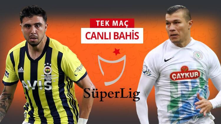 Rizespor, İstanbul'a 10 eksikle geldi! Fenerbahçe'de Mesut Özil oynayacak mı? Öne çıkan iddaa tercihi...