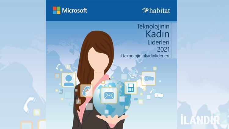 """Microsoft'un düzenlediği """"Teknolojinin Kadın Liderleri"""" yarışması için başvurular başladı"""