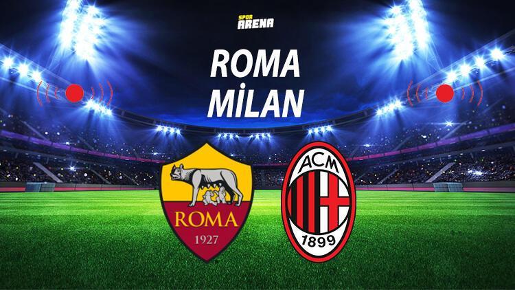Roma Milan maçı ne zaman saat kaçta hangi kanalda?