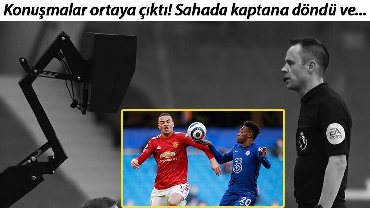 """Chelsea - Manchester United maçında İngiltere'yi karıştıran karar! """"Eğer penaltı verirsem..."""""""