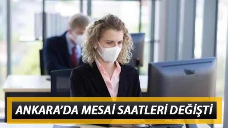 Ankara'da mesai saat kaçta başlayacak? Yeni mesai saati kimleri kapsıyor? Ankara Valiliği değişen mesai saatlerini duyurdu!