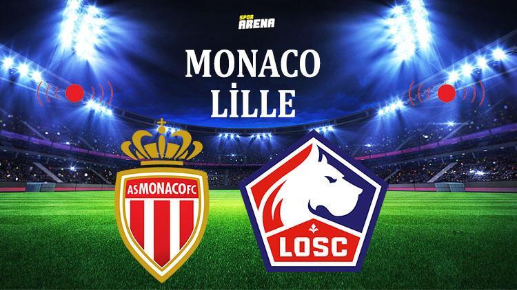 Monaco - Lille maçı saat kaçta hangi kanalda yayınlanacak?