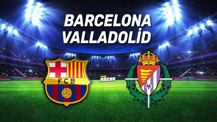 Barcelona Valladolid maçı saat kaçta, hangi kanaldan canlı olarak yayınlanacak?