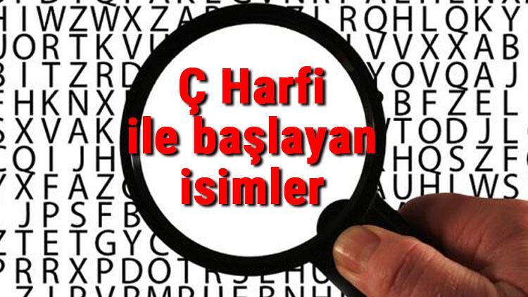 Ç Harfi ile başlayan Hayvan, Şehir, Ülke, İsim, Eşya, Bitki, Çiçek, Meyve, Kuş Ve Ünlü (Artist) isimleri