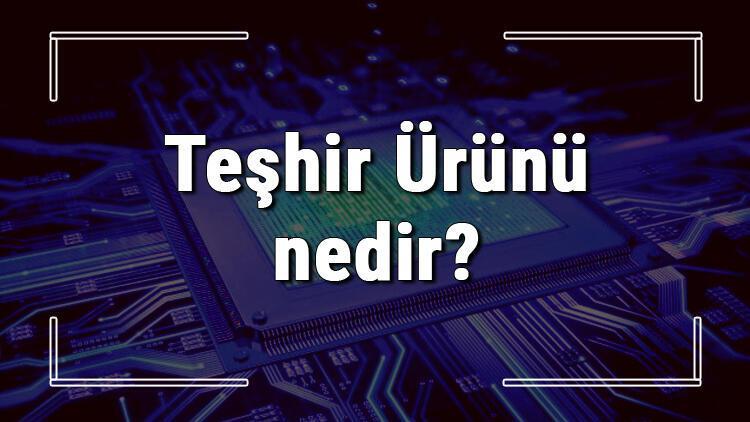 Teşhir Ürünü nedir Teşhir ürünü bilgisayar, telefon ya da başka bir cihaz alınır mı