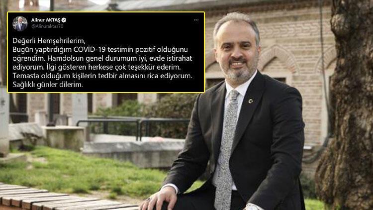 Bursa Büyükşehir Belediye Başkanı Alinur Aktaş'ın Covid-19 testi pozitif çıktı