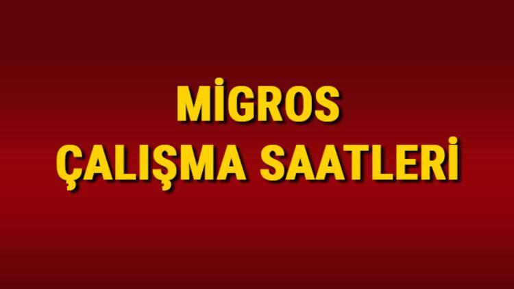 Migros çalışma saatleri 2021 - Migros Market kaçta açılıyor/kaçta kapanıyor? Hafta içi ve sonu Migros çalışma saatleri
