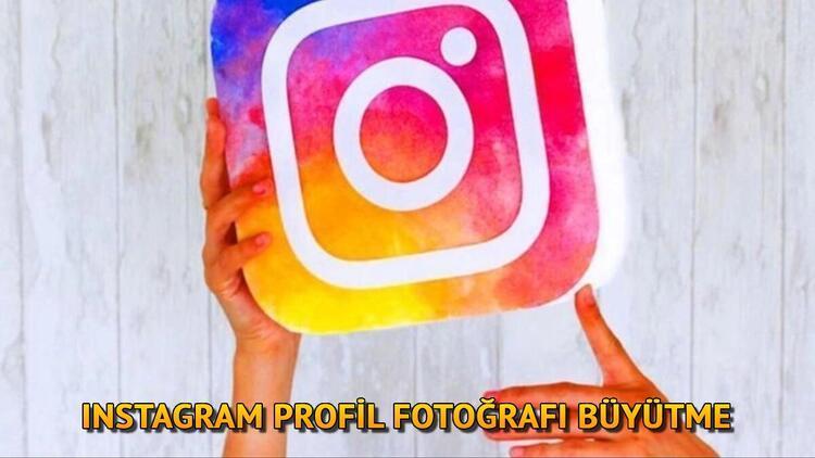 Instagram profil büyütme işlemi nasıl yapılır? Instagram profil fotoğrafı nasıl büyütülür (Kolay PP Büyütme)