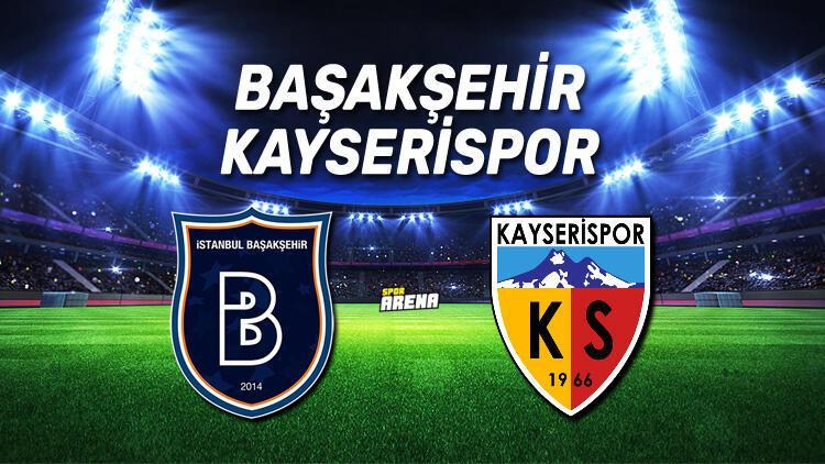 Başakşehir Kayserispor maçı saat kaçta, hangi kanalda?