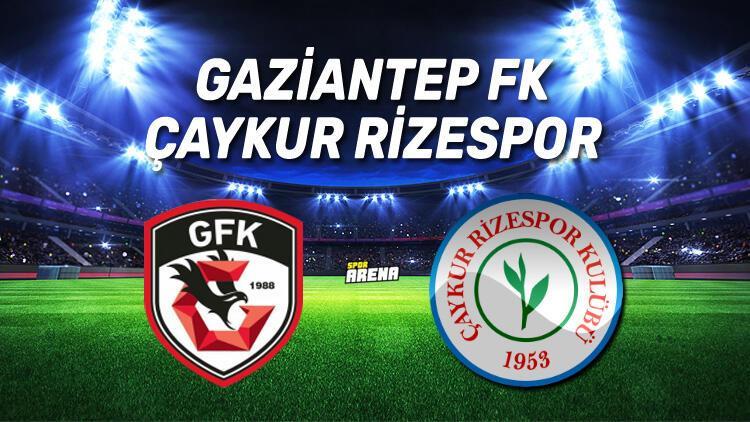 Gaziantep FK Rizespor maçı saat kaçta, hangi kanalda?