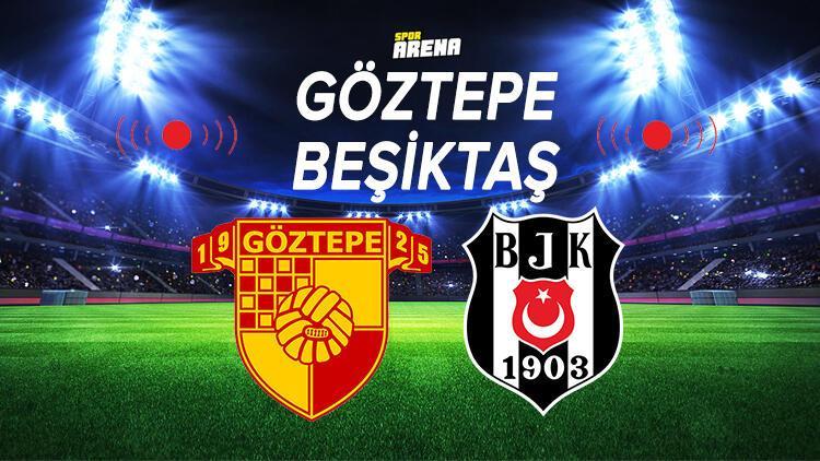 Göztepe Beşiktaş maçı saat kaçta hangi kanalda ve ne zaman? Şampiyonluk yolunda kritik mücadele! İşte Göztepe Beşiktaş maçı istatistik bilgisi