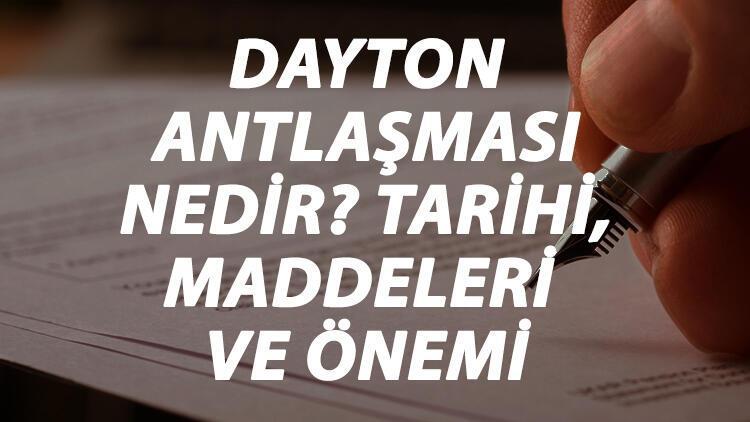 Dayton Antlaşması Nedir? Dayton Antlaşması Tarihi, Maddeleri, Önemi Ve Sonuçları Kısaca Özeti