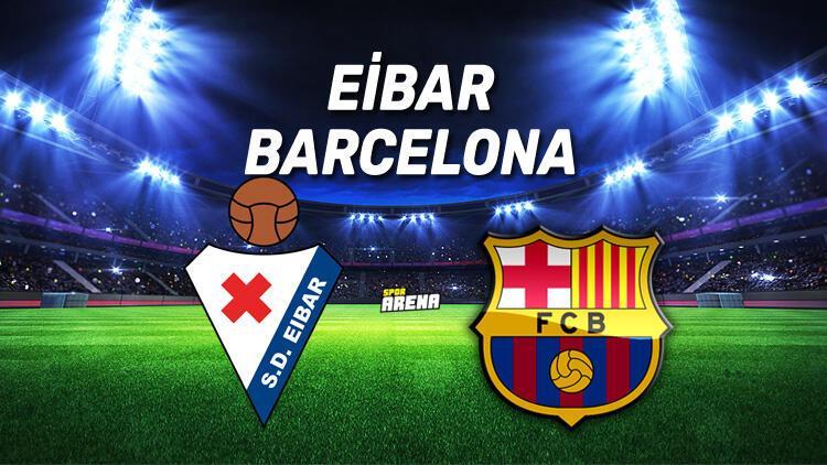 Eibar Barcelona maçı saat kaçta, hangi kanalda?
