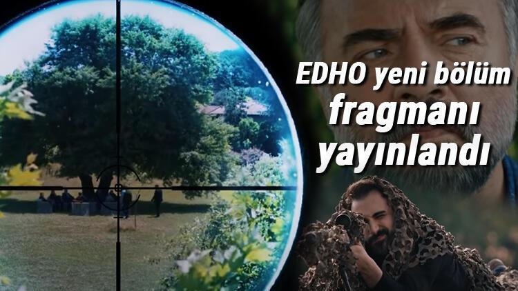 Eşkıya Dünyaya Hükümdar Olmaz yeni bölüm fragmanı yayınlandı mı? İşte EDHO'nun yeni bölümünde yaşananlar...
