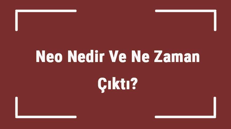 Neo Nedir Ve Ne Zaman Çıktı? Neo Ne Demek? Kripto Para Neo Coin Nasıl Alınır?