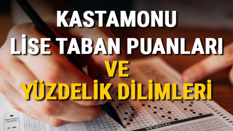 Kastamonu lise taban puanları 2021! Kastamonu Anadolu, İmam Hatip, Fen Lisesi LGS yüzdelik dilimleri ve taban puanları bilgileri