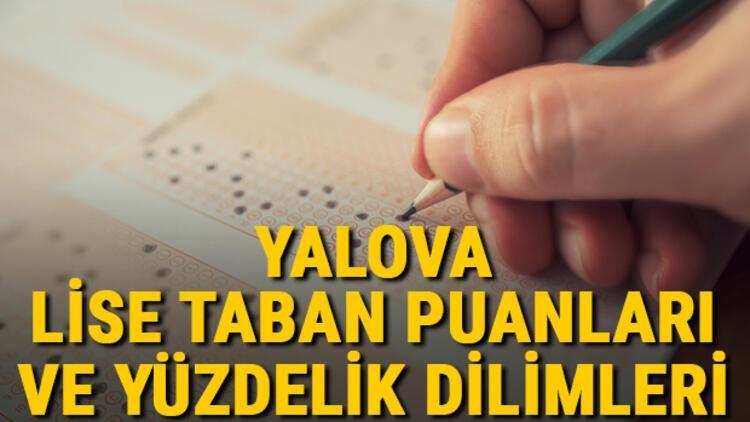 Yalova lise taban puanları 2021! Yalova Anadolu, İmam Hatip, Fen Lisesi LGS yüzdelik dilimleri ve taban puanları bilgileri