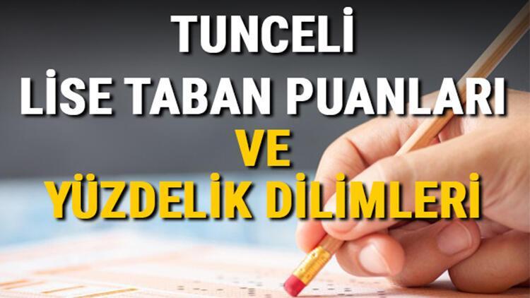 Tunceli lise taban puanları 2021! Tunceli  Anadolu, İmam Hatip, Fen Lisesi LGS yüzdelik dilimleri ve taban puanları bilgileri