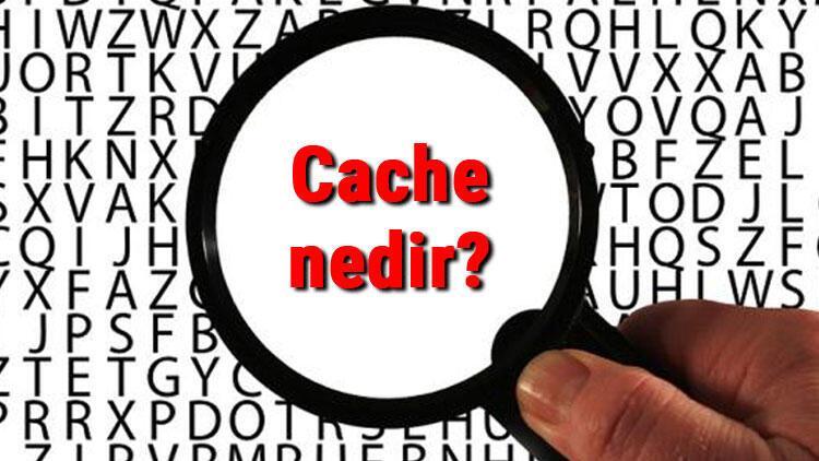 Cache nedir ve ne işe yarar? Browser Cache nasıl temizlenir