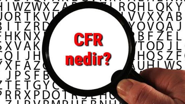 CFR nedir ve açılımı nasıldır? CFR teslim şekli ne demek