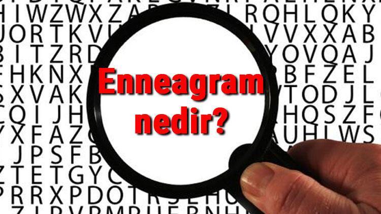 Enneagram nedir ve kullanım alanları nelerdir? Enneagram kişilik testi neden yapılır