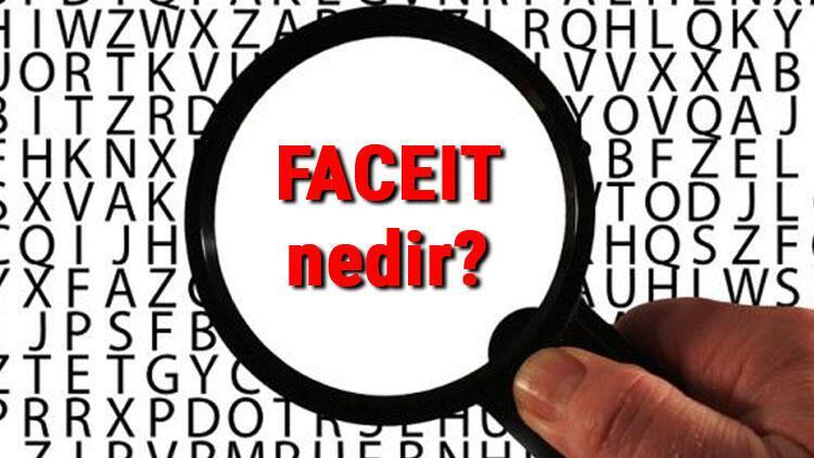FACEIT nedir ve nasıl oynanır? Cs Go FACEIT rehberi