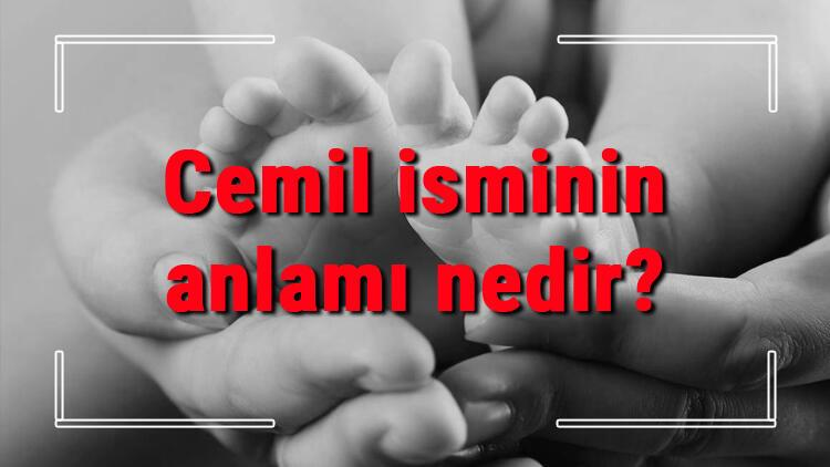 Cemil isminin anlamı nedir? Cemil ne demek? Cemil adının özellikleri, analizi ve kökeni