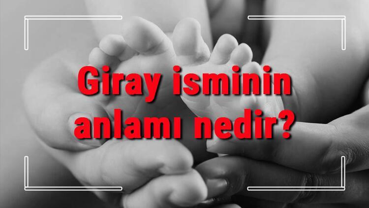 Giray isminin anlamı nedir? Giray ne demek? Giray adının özellikleri, analizi ve kökeni