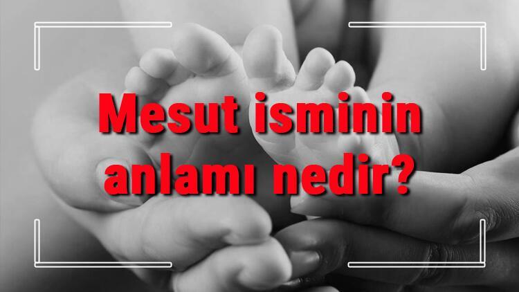 Mesut isminin anlamı nedir? Mesut ne demek? Mesut adının özellikleri, analizi ve kökeni