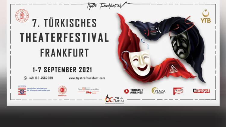 Türk tiyatrosunun kalbi Frankfurt'ta atacak
