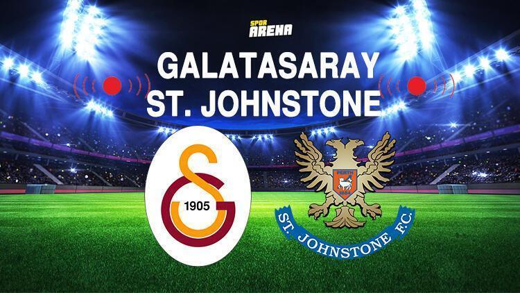Galatasaray St Johnstone maçı ne zaman İşte Galatasaray-St Johnstone maçı hakkında detaylar