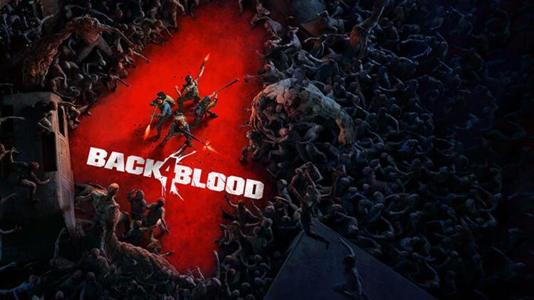 Back 4 Blood ile zombi istilası geri geliyor