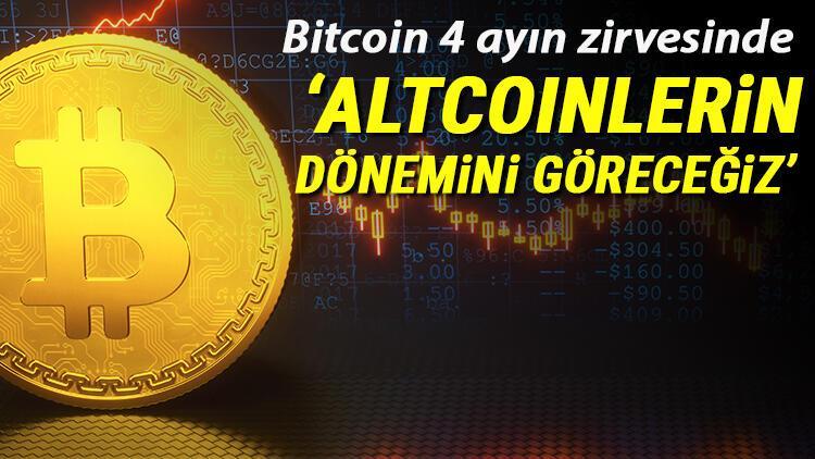 Bitcoin fiyatları 4 ayın zirvesini gördü Yükseliş sürecek mi Uzman isimler değerlendirdi