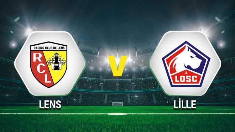Lens Lille maçı saat kaçta, hangi kanaldan canlı yayınlanacak