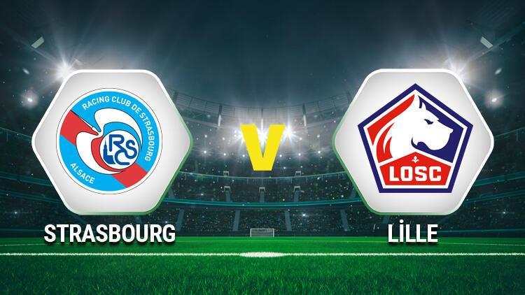 Strasbourg Lille maçı saat kaçta, hangi kanalda