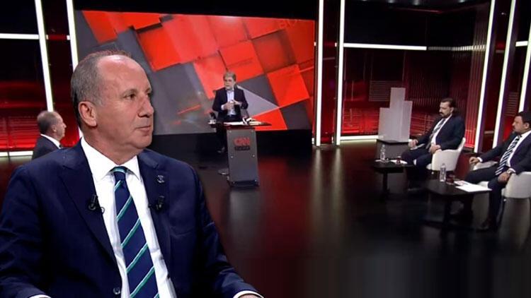 Muharrem İnce CNN TÜRKte açıkladı: Kılıçdaroğlu aday olmalıdır