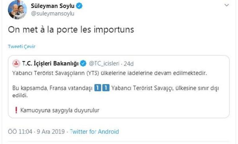 Bakan Soyludan Fransızca tweet: On met à la porte les importuns