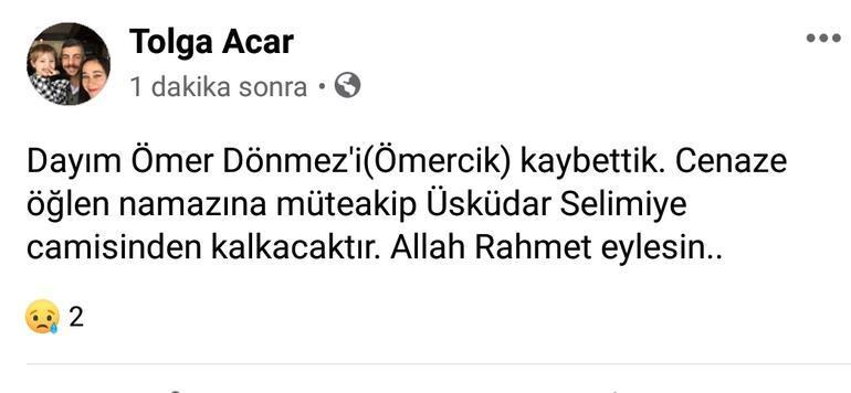 Son dakika haberi... Ömercik Ömer Dönmez hayatını kaybetti