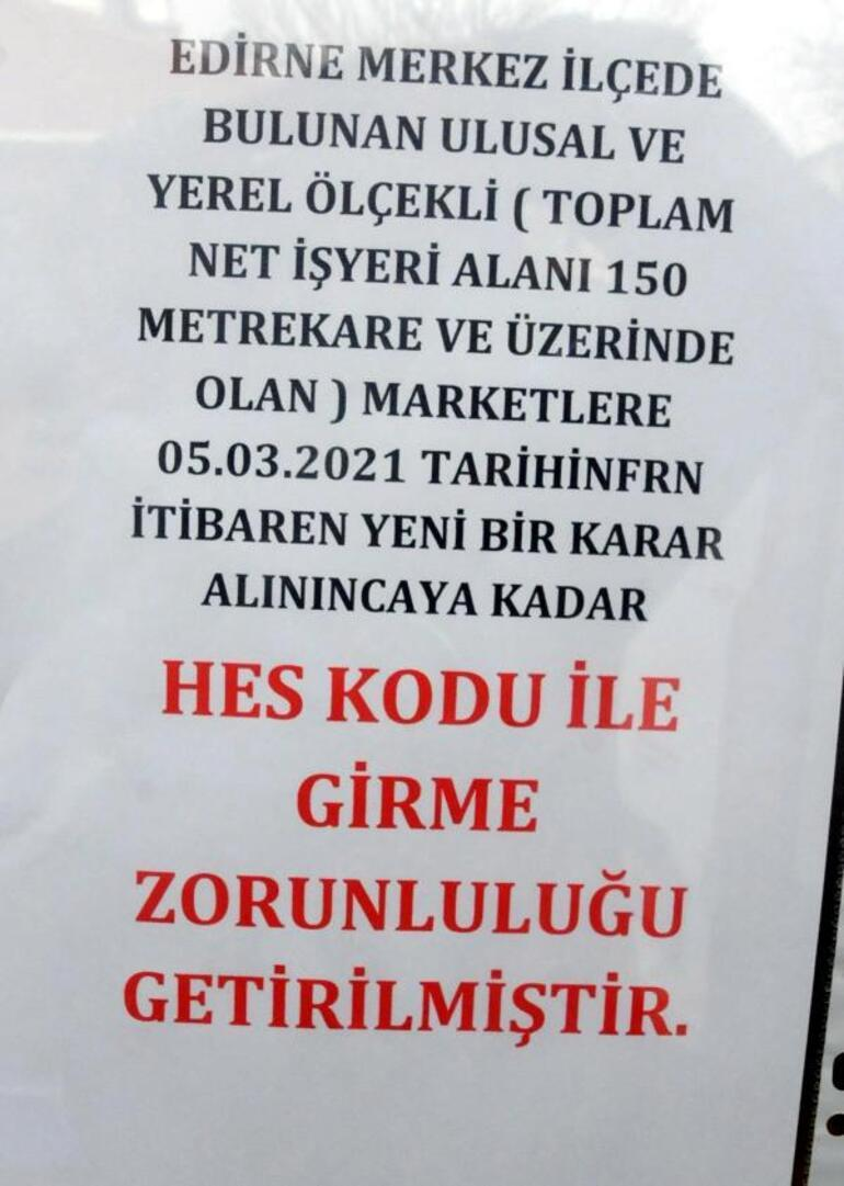 Çok yüksek riskli iller arasında olan Edirnede yeni karar Marketlere HES kodu ile girilecek
