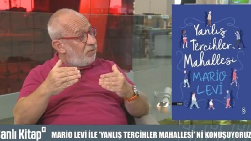 Mario Levi ile ''Yanlış Tercihler Mahallesi'' | Canlı Kitap