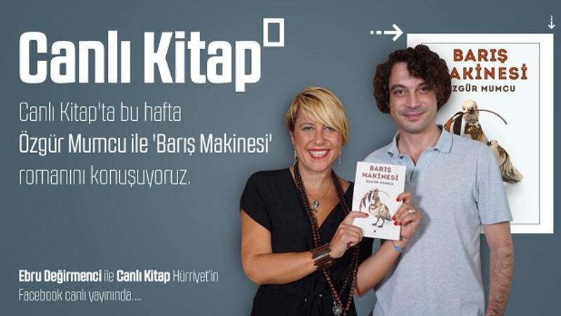 Özgür Mumcu ile 'Barış Makinesi' romanını konuşuyoruz | Canlı Kitap