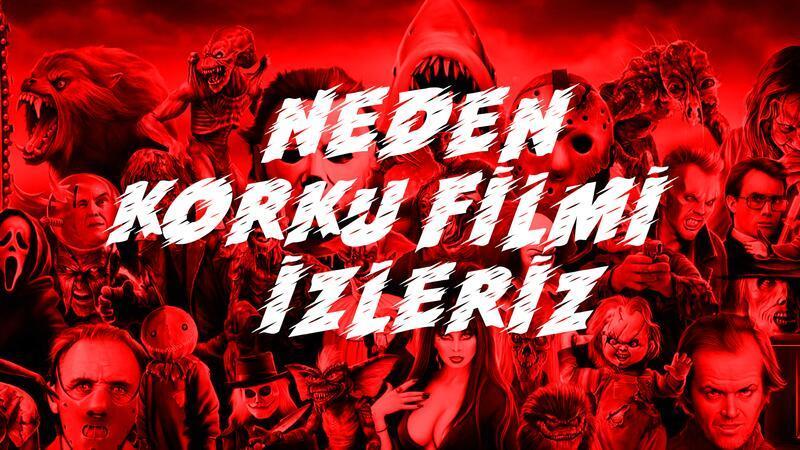 Korkacağımızı bile bile neden korku filmi izleriz?