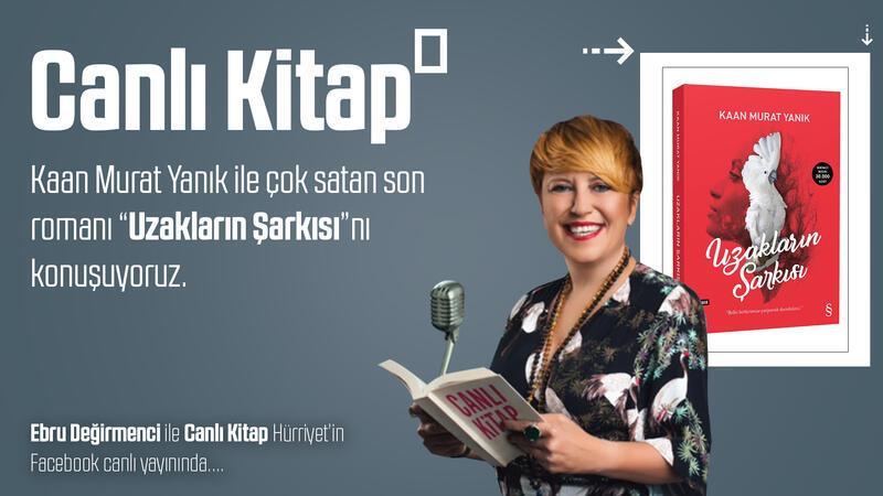 # CanlıKitap - Kaan Murat Yanık ile çok satan son romanı 'Uzakların Şarkısı' nı konuşuyoruz...
