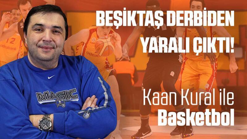 Kaan Kural yorumluyor... Beşiktaş derbiden yaralı çıktı!