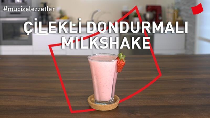 Çilekli Dondurmalı Milkshake | Mucize Lezzetler