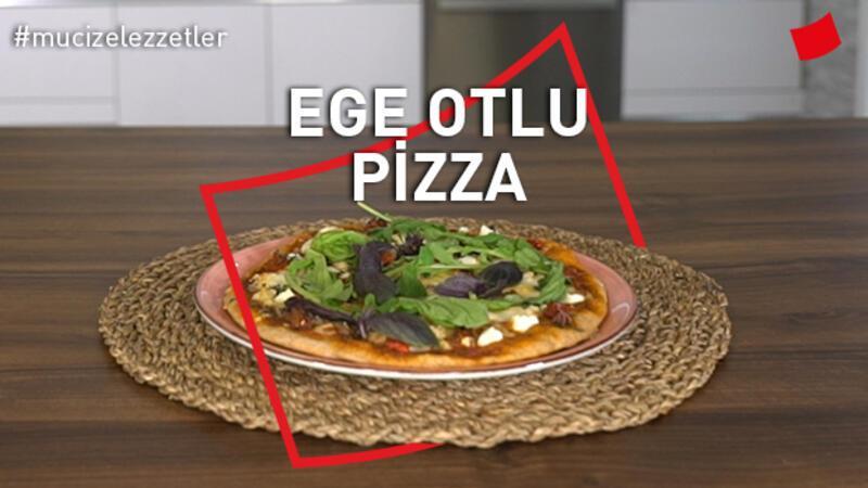 Ege Otlu Pizza | Mucize Lezzetler