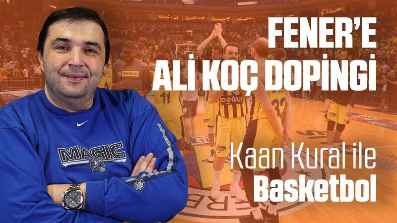 Kaan Kural yorumluyor... Fener'e Ali Koç dopingi!