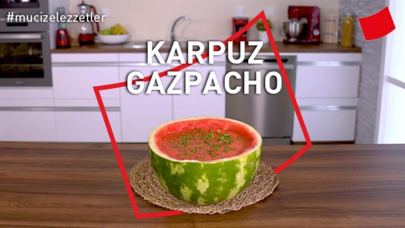 Karpuz Gazpacho | Mucize Lezzetler